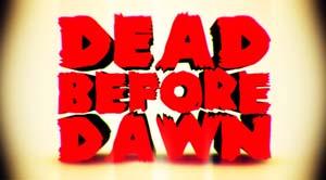 06-29-11DeadbeforeDawn