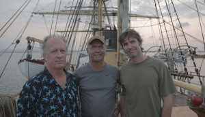 Capt. Dan with Tall Ship Odyssey Director Of Photography Wade Cornell and Writer _ Director PJ Naworynski - Photo Credit Tell Tale Productions