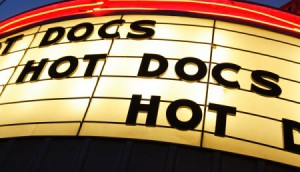 Copied from Realscreen -  Hot Docs marquee. Photo: Paul Galipeau