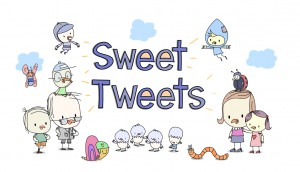 Copied from Kidscreen - Sweet Tweets