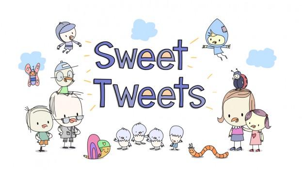 Copied from Kidscreen - Sweet Tweets