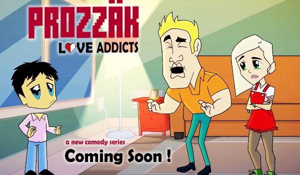 Prozzak: Love Addicts