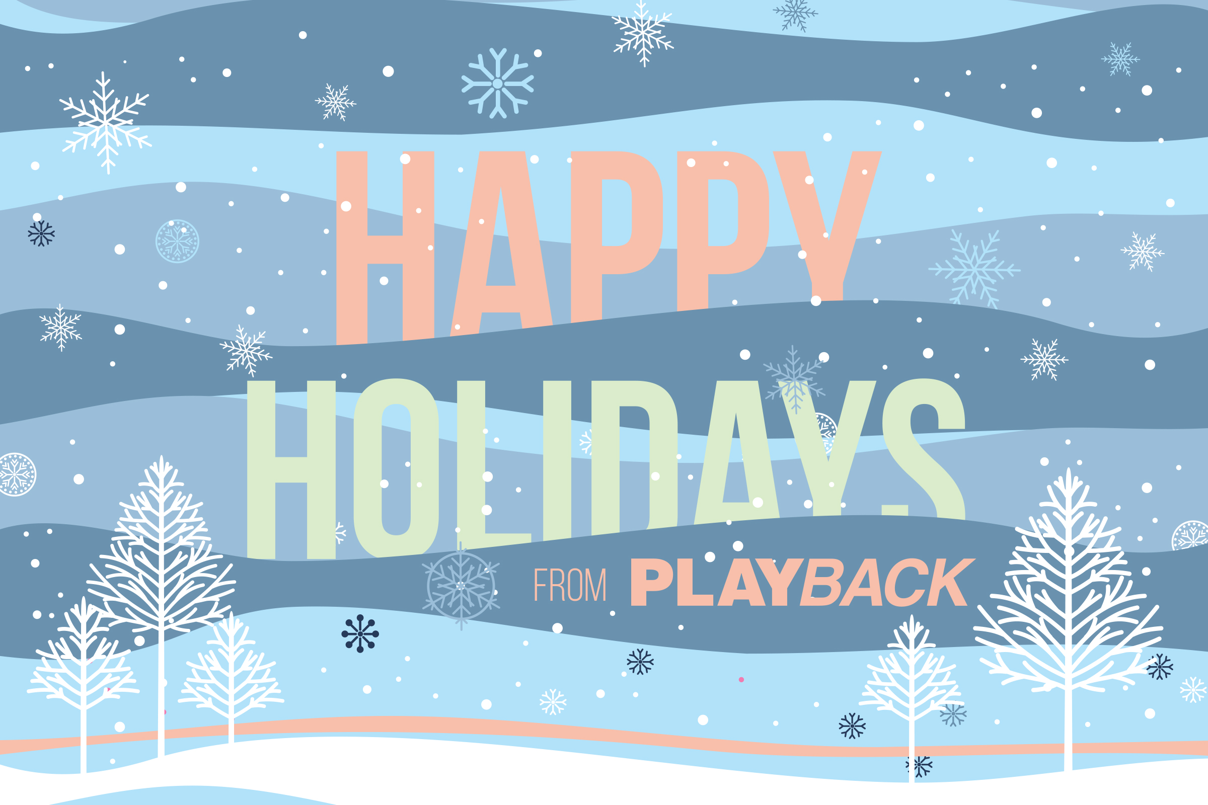 Happy Holidays From Playback